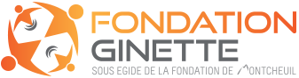 Fondation Ginette - Rayonner et Servir